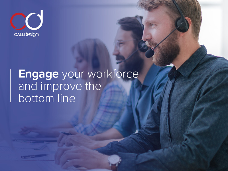 Engage Your Workforce and Improve the Bottom Line