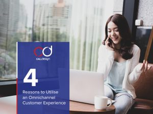 4 Reasons to Utilise an Omnichannel Customer Experience