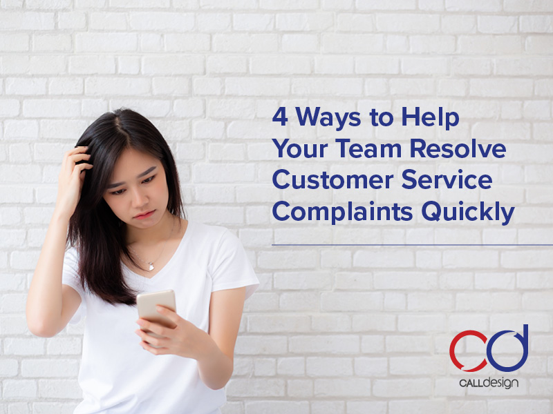 ways to help your team resolve customer service complains