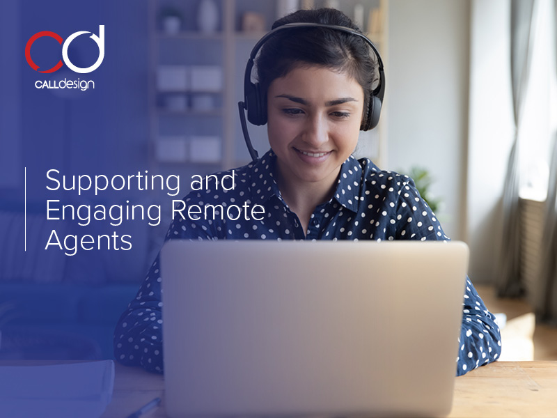 Supporting and Engaging Remote Agents
